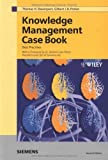Knowledge Management Case Book : Siemens Best Practices, Davenport, Thomas H. and Probst, Gilbert J. B., 3895781819
