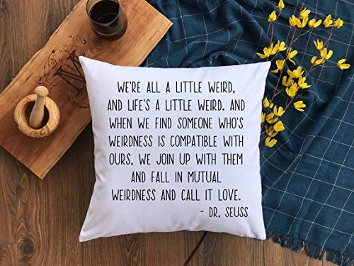 Amazoncom Love Quote Pillowcase Dr Seuss Quote Cushion Case We