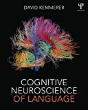Cognitive Neuroscience of Language 1st Edition