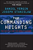 img - for The Commanding Heights : The Battle for the World Economy book / textbook / text book