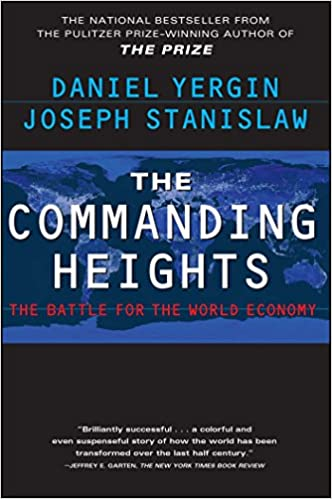 image for The Commanding Heights : The Battle for the World Economy