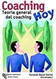 Coaching hoy: Teoría general del coaching (Neuromanagement-coaching)