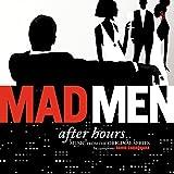 Mad Men: After Hours