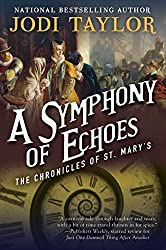 A Symphony of Echoes: The Chronicles of St. Mary's Book Two (The Chronicles of St Mary's 2)