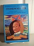 Stonewall Jim, Willie W. Caldwell, 0961725656