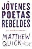 Jóvenes poetas rebeldes (Spanish Edition)