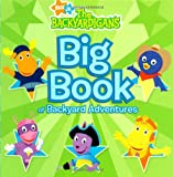 : Big Book of Backyard Adventures (The Backyardigans)