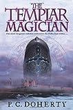 Templar Magician, P. C. Doherty, 031267502X
