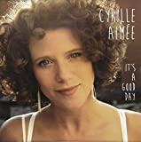 It's a Good Day by Cyrille Aimee (2013-08-03)
