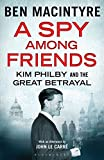 ISBN: 9781408851722 - A Spy Among Friends: Kim Philby and the Great Betrayal