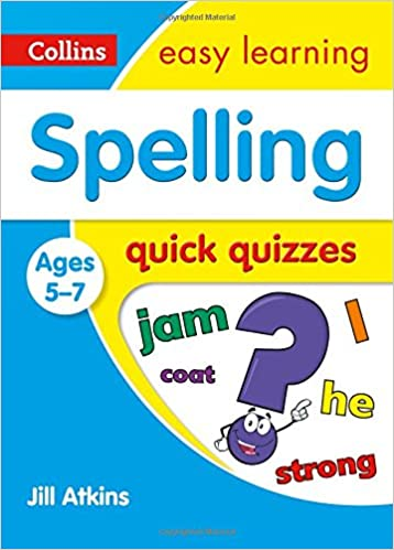 Book Spelling Quick Quizzes Ages 5-7 (Collins Easy Learning KS1)