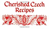 Cherished Czech Recipes