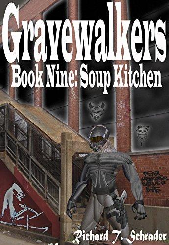 Gravewalkers: Soup Kitchen