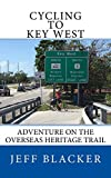 Cycling to Key West: Adventure on the Overseas Heritage Trail