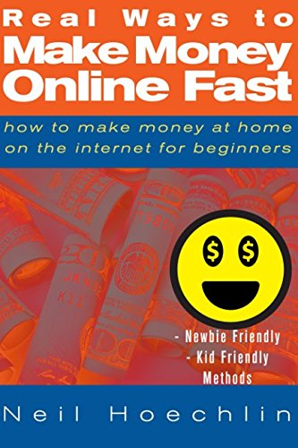 Real Ways to Make Money Online: How to make money at home on the internet for beginners