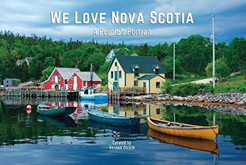 "Drawn from the images on the ""We Love Nova Scotia"" community Facebook group, these photos prove being in the right place at the right time does matter. From Meat Cove to Cape Forchu and down every back road and into every cove along the coast, We Lov..."
