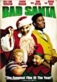 Bad Santa by Billy Bob Thornton