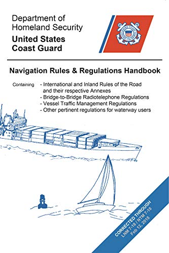 Navigation Rules and Regulations Handbook: Updated to LNM and NTM 7-18 Paradise Cay Version