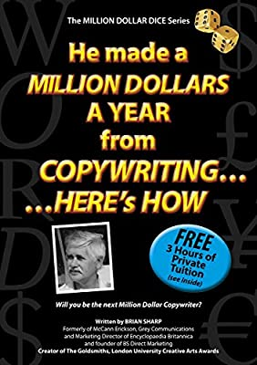 He made a MILLION DOLLARS A YEAR from COPYWRITING... HERE's HOW