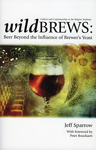 Wild Brews: Beer Beyond the Influence of Brewer's - Belgian Beer Fruit