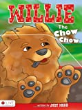 Willie the Chow Chow, Judy Moad, 160799707X
