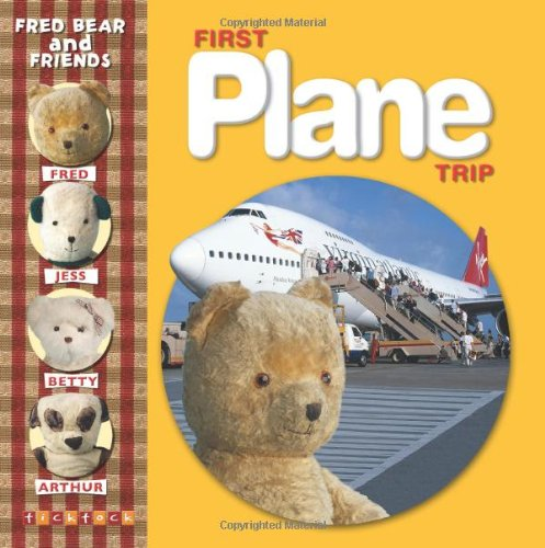 First Plane Trip (Fred Bear and Friends)