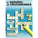 El Espanol En Crucigramas: Vol 2