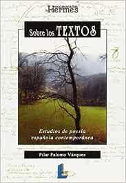 Sobre los textos poéticos: Estudios de poesía española ...