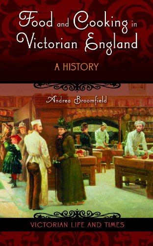 Food and Cooking in Victorian England: A History [Hardcover]