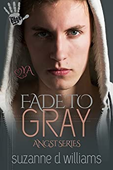 Fade To Gray (Angst Book 2) by [Williams, Suzanne D.]