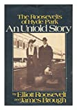 An Untold Story, Elliott Roosevelt and James Brough, 0399111271