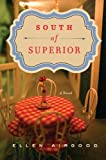 South of Superior, Ellen Airgood, 1594487936