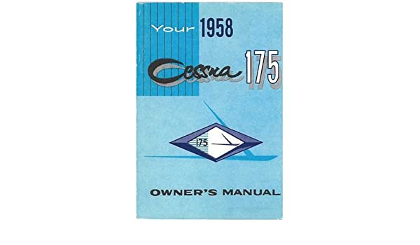 Cessna 175 1958 Owner's Manual: Amazon ca: Electronics