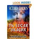 THE SUGAR DRAGON (An Australian Romance Classic)