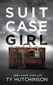 Suitcase Girl: SG Trilogy Book 1 (Abby Kane FBI Thriller 7)
