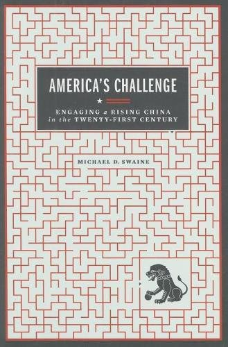 America's Challenge: Engaging a Rising China in the Twenty-First Century (Carnegie Endowment for International Peace)