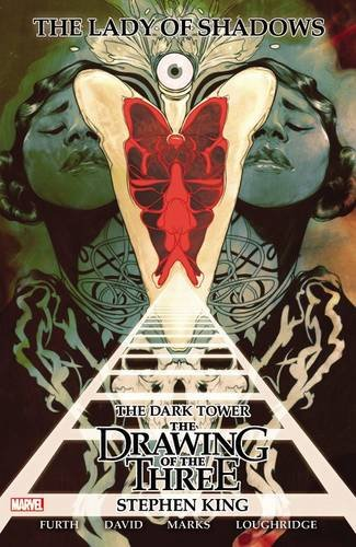 Stephen King's Dark Tower: The Drawing of the Three - Lady of (Shadow Valley Collection)