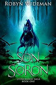 Son of Soron (Stoneblood Saga Book 1)