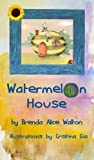 img - for Watermelon House book / textbook / text book