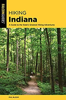 Book Cover: Hiking Indiana: A Guide to the State's Greatest Hiking Adventures