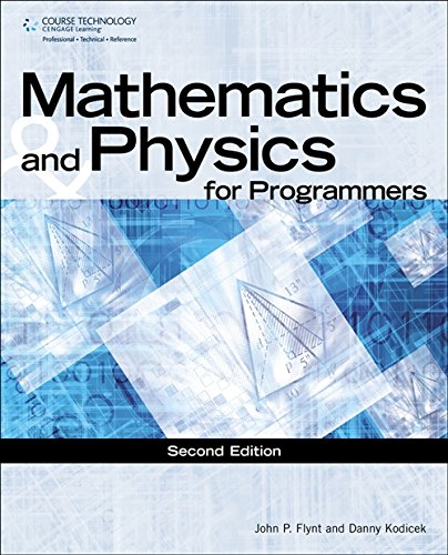Mathematics & Physics for Programmers (GAME DEVELOPMENT SERIES) by Brand: Cengage Learning PTR