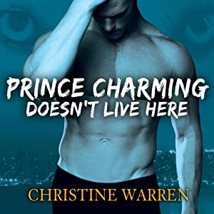 Prince Charming Doesn't Live Here Audiobook