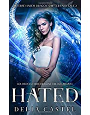 Hated: A Reverse Harem Dragon Shifter Fairytale: Goldilocks and The Three Dragons Trilogy Prequel