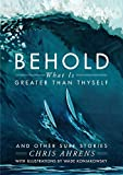 img - for Behold What is Greater Than Thyself and Other Surf Stories book / textbook / text book