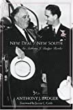 New Deal/New South, Anthony J. Badger, 1557288445