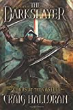 The Darkslayer: Chaos at the Castle (Book 6)