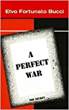 img - for A Perfect War book / textbook / text book