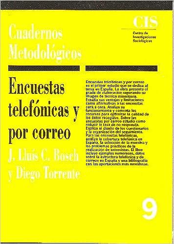 Encuestas telefónicas y por correo Cuadernos Metodológicos: Amazon.es: Torrente, Diego, Bosch, Josep Lluis C.: Libros