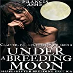 Under a Breeding Moon | Francis Ashe