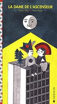 La dame de l'ascenseur par Olivier Sillig